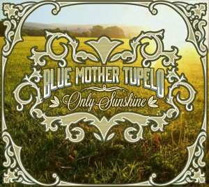 blue-mother-tupelo_only-sunshine